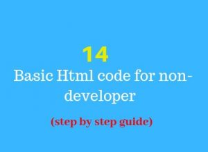 14 Basic Html code for non-developer (step by step guide)