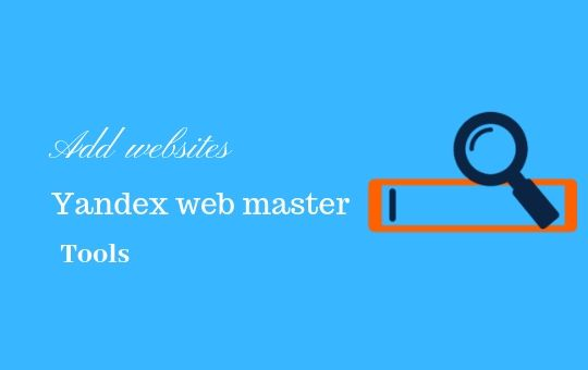 Add websites to Yandex Webmaster tool