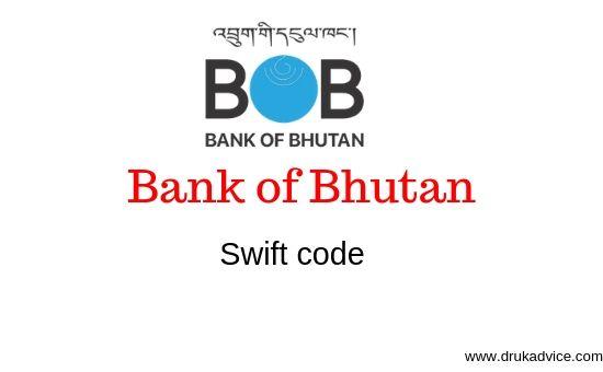 Bank of Bhutan swift code
