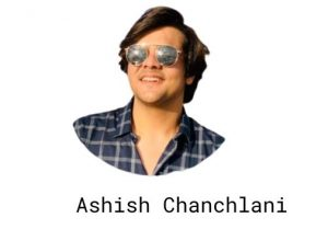 Ashish Chanchlani Net worth